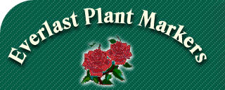 Garden Labels | Plant Markers | Labels | Garden Row Labels | Everlast Labels | Flower Labels | Tulips | Roses | Zinnia